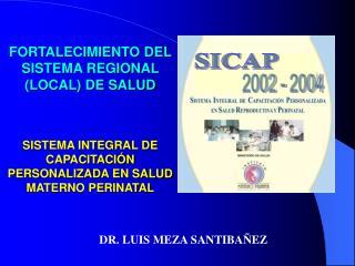 FORTALECIMIENTO DEL SISTEMA REGIONAL (LOCAL) DE SALUD