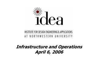 Infrastructure and Operations April 6, 2006