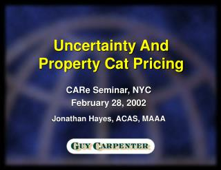 Uncertainty And Property Cat Pricing