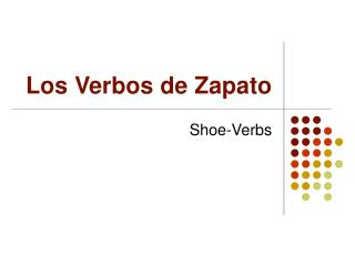 Los Verbos de Zapato