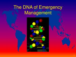 The DNA of Emergency Management
