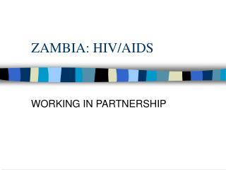 ZAMBIA: HIV/AIDS