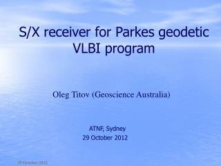 S/X receiver for Parkes geodetic VLBI program
