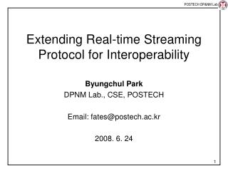Extending Real-time Streaming Protocol for Interoperability
