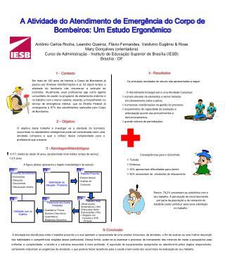 A Atividade do Atendimento de Emergência do Corpo de Bombeiros: Um Estudo Ergonômico