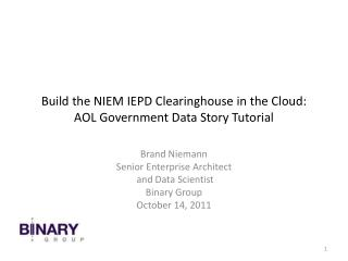 Build the NIEM IEPD Clearinghouse in the Cloud: AOL Government Data Story Tutorial