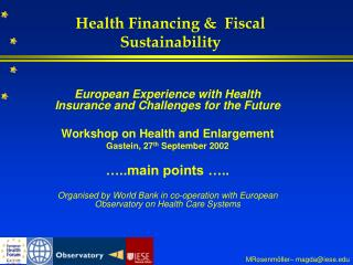 Health Financing &  Fiscal Sustainability