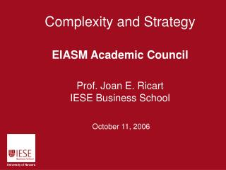 Complexity and Strategy EIASM Academic Council