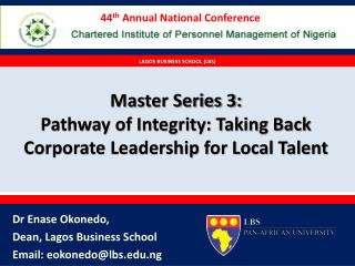 Master Series 3:  Pathway of Integrity: Taking Back Corporate Leadership for Local Talent