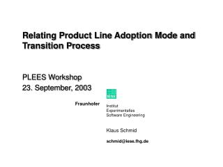 Relating Product Line Adoption Mode and Transition Process