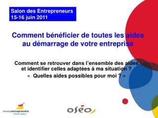 Salon des Entrepreneurs  15-16 juin 2011