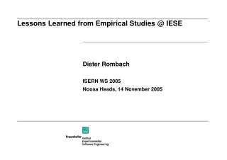 Lessons Learned from Empirical Studies @ IESE
