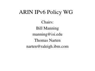 ARIN IPv6 Policy WG