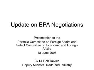 Update on EPA Negotiations