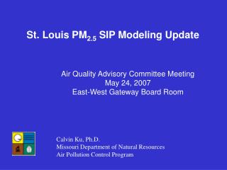 St. Louis PM 2.5  SIP Modeling Update