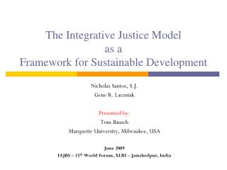 The Integrative Justice Model  as a  Framework for Sustainable Development