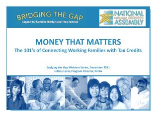 Bridging the Gap  Webinar Series, December 2011 Hillary Lazar, Program Director, NHSA