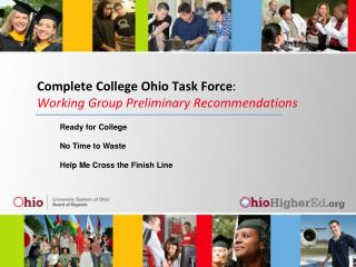 Complete College Ohio Task Force : Working Group Preliminary Recommendations