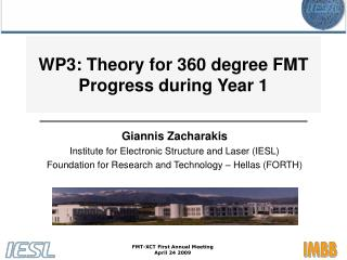 WP3: Theory for 360 degree FMT Progress during Year 1