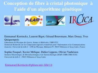 Conception de fibre  à  cristal photonique  à  l'aide d'un algorithme génétique