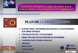 LIAISONS OPTIQUES LARGE-BANDES POUR APPLICATIONS ANALOGIQUES ET NUMÉRIQUES
