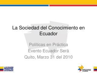 La Sociedad del Conocimiento en Ecuador