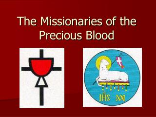 The Missionaries of the Precious Blood