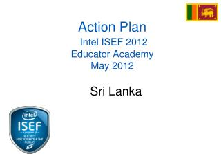 Action Plan Intel  ISEF 2012 Educator Academy May 2012