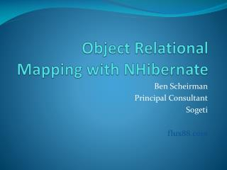 Object Relational Mapping with NHibernate