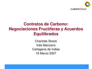 Contratos de Carbono: Negociaciones Fructíferas y Acuerdos Equilibrados