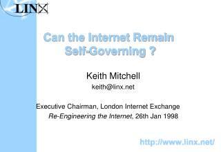 Can the Internet Remain  Self-Governing ?