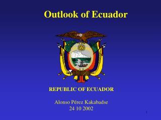 Outlook of Ecuador