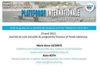 23 avril 2013 Journée de suivi annuelle du programme Erasmus et Fonds nationaux