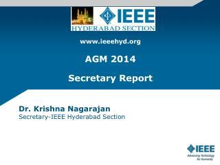 ieeehyd AGM 2014  Secretary Report