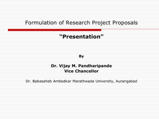 Formulation of Research Project Proposals