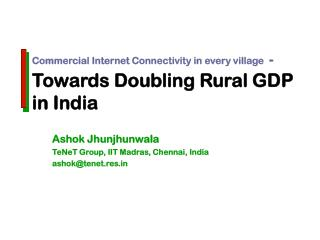 Commercial Internet Connectivity in every village -  Towards Doubling Rural GDP in India