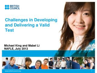 Challenges in Developing and Delivering a Valid Test
