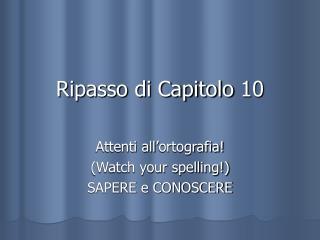 Ripasso di Capitolo 10