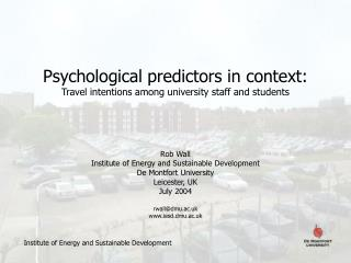 Psychological predictors in context: Travel intentions among university staff and students