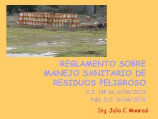 Ing. Julio C. Monreal