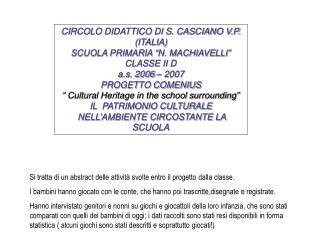 """CIRCOLO DIDATTICO DI S. CASCIANO V.P. (ITALIA) SCUOLA PRIMARIA """"N. MACHIAVELLI"""" CLASSE II D"""