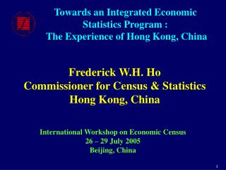 Towards an Integrated Economic Statistics Program :  The Experience of Hong Kong, China