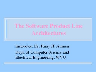 The Software Product Line Architectures