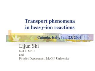 Transport phenomena  in heavy-ion reactions