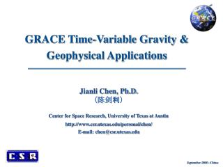 GRACE Time-Variable Gravity & Geophysical Applications