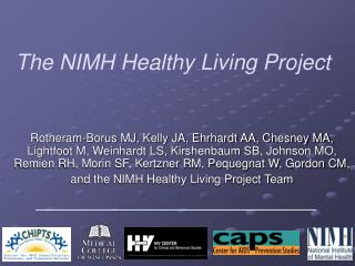 The NIMH Healthy Living Project