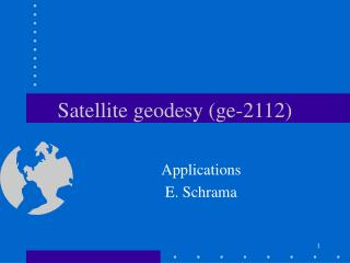 Satellite geodesy (ge-2112)