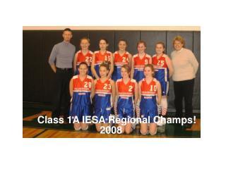 Class 1A IESA Regional Champs!