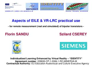 Aspects of EILE & VR-LRC practical use