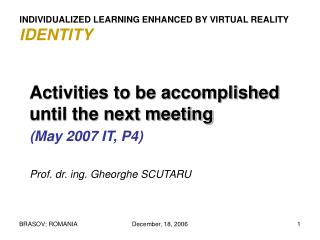 INDIVIDUALIZED LEARNING ENHANCED BY VIRTUAL REALITY IDENTITY